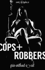 COPS + ROBBERS by grin_without_a_cat