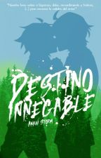 Destino Innegable「OnS - Mikayuu」#AwardsNoSeraph by AnahiStorm