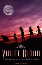 Violet Blood by Fadila_Alillouch