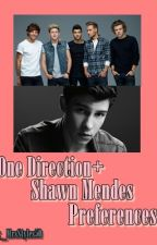 One Direction+Shawn Mendes Preferences by _MrsStyles50