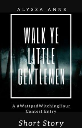 Walk Ye Little Gentlemen  by Lyssagirl7686
