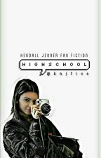 kendall jenner; highschool by knjfics