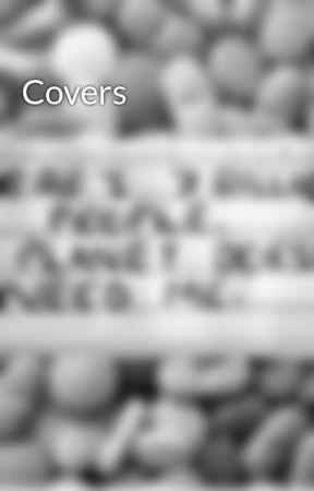 Covers by xx_darkkitten42_xx