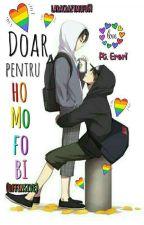 Doar Pentru Homofobi (OFFENSIVE)  by LaraCrazyMofo69