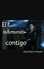 El submundo contigo (Alec Lightwood) by olguiles10