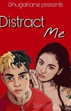 Distract Me [Kehlani×XXXTentacion] by JhoniiBlxze