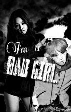 I'm a Bad Girl by Chanyeolololololol