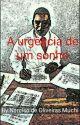 A URGÊNCIA DE UM SONHO  by NarcisoMUCHE
