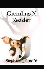 Gremlins x Reader by Stephanie_Pluto26