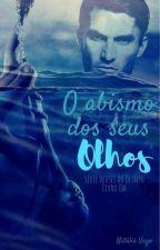 Deuses do Olimpo no Brasil - Livro Um - Poseidon O abismo dos seus olhos by natliavago