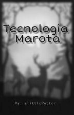 Tecnologia Marota by aLittlePotter