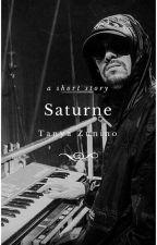 Saturne | Histoire Courte | by TanyaZunino