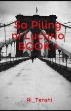 Sa Piling ni Lucario BOOK 1 by Ai_Tenshi