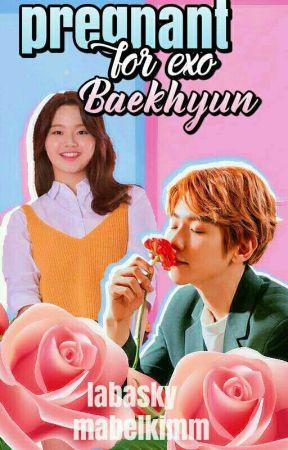 pregnant for exo Baekhyun by labasky