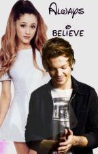 Always believe (One Direction FanFic) by WWE1Dprincess