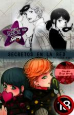 ■AU Adrienette■  Secretos en la red  ◇+18◇ by Marichat8989