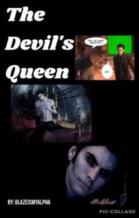 The Devil's Queen by SweetPeasSouthsider