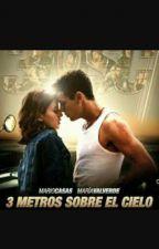 3 METROS SOBRE EL CIELO💕💕 by MelinaPereira547