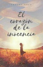 El corazón de la inocencia by Lesley-Nalu