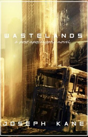 Wastelands: A Post Apocalyptic Novel by Tyro619