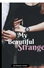 MY BEAUTIFUL STRANGER  by salmerh1497