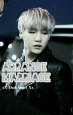 Arranged Marriage by _xX_DarkAngel_Xx_