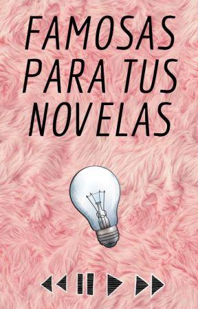 Famosas para tus novelas by Lucila_Torres