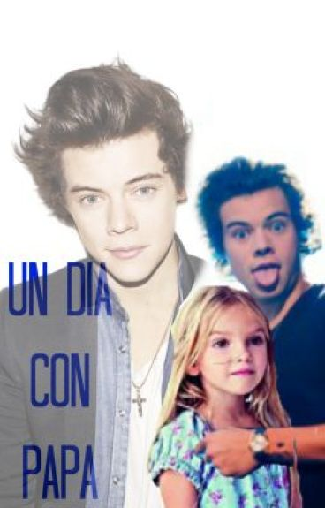 Un día con papá (Harry&Tú) [EDITANDO]