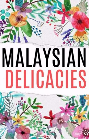 Malaysian Delicacies by -randomizedriddle