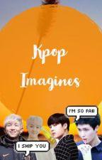 Kpop Imagines  by MochiDumplings