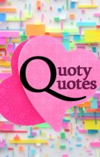 Quoty Quotes by cristinethegoddess