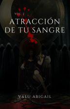 ATRACCIÓN DE TU SANGRE [II temporada] [Jungkook y tu] by ValuAbigail