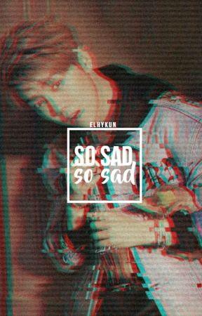 So sad, so sad ✧ hunhan. by elhykun