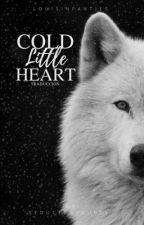 Cold Little Heart [Traducción] by LouisInPanties