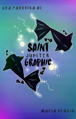 Saint Jupiter Graphic - Solo un'altra raccolta di grafica (CHIUSO) by Saintjupiter