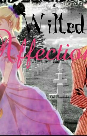 [Sebeth] || Wilted Affections by Lizzy-the-badass
