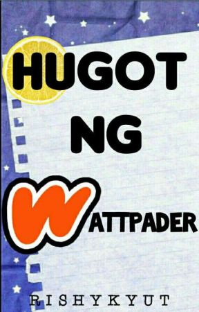 Hugot Ng Wattpader [Quotes & Questions] by rishykyut