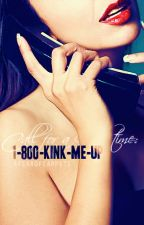 1-800-KINK-ME-UP (Hiatus) by afearofcarpets
