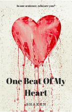 One Beat of My Heart by -Notoriety-