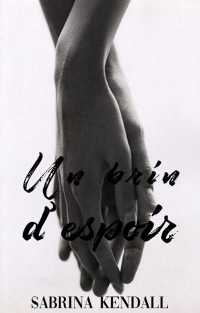 Un brin d'espoir (Love Marked #1) by LaBoudeuseSouriante
