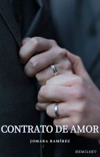 """Contrato de Amor"" by Hemilse_20"