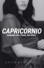 Capricornio (IMÁGENES, GIFS, FRASES, ONE-SHOTS) by DrownedLoof