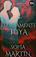 Eternamente Tuya by Sofia_Martin01