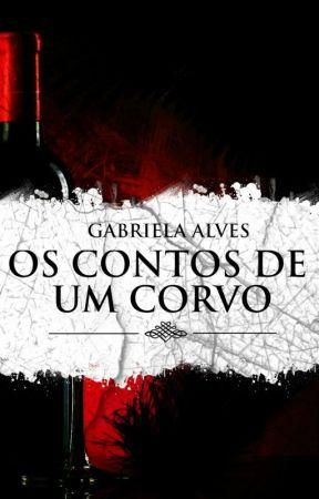 OS CONTOS DE UM CORVO by GabiAlss