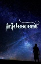 Iridescent~ Percy Jackson by Cataclysmic314