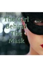 The Girl behind the mask by Liseywilliams