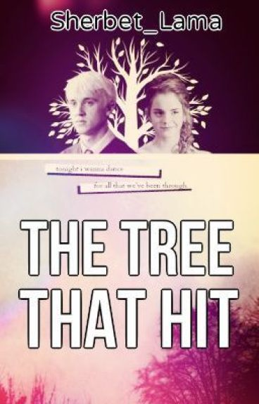Dramione: The Tree That Hit