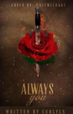 Always You ||Larry Stylinson|| EN EDICIÓN  by Esme_styleshoran