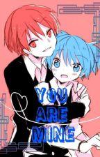You Are Mine by Mujakinoneko