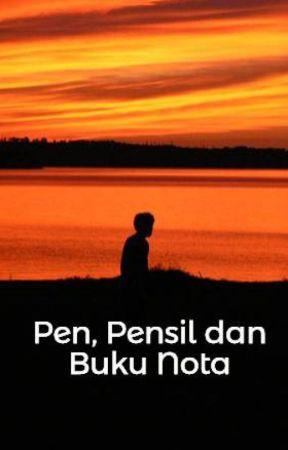 Pen, Pensil dan Buku Nota by DanialdaxZuher